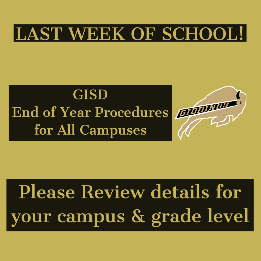End of Year Procedures for GISD Students