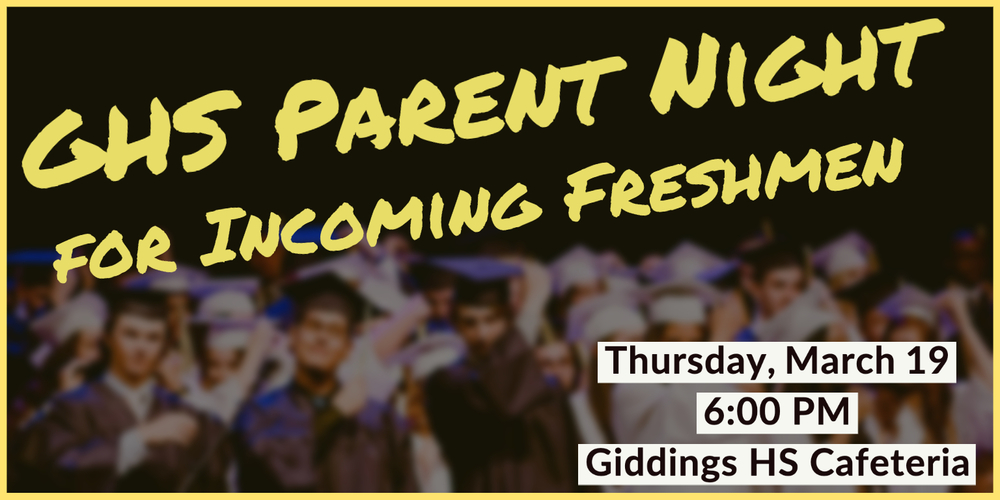 GHS Parent Night for Incoming Freshmen