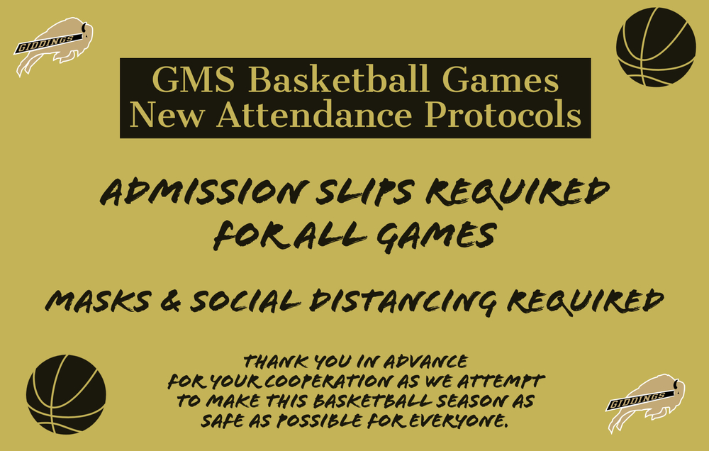 GMS Basketball -- New Attendance Protocols Effective Immediately