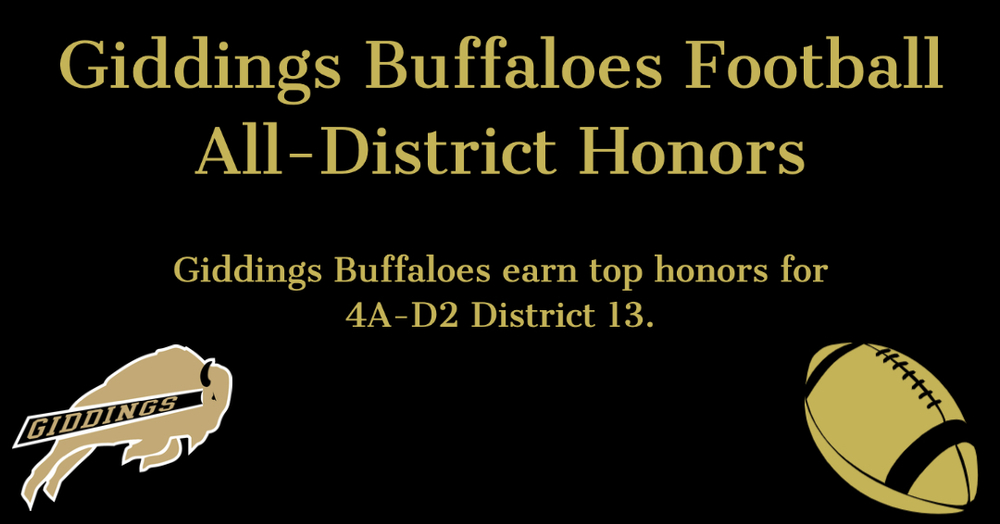 Giddings Buffaloes Earn Top Honors in District