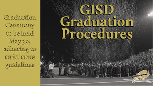 2020 GISD Graduation Procedures