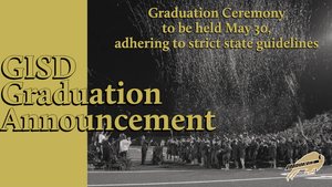 GISD Announces Graduation Date