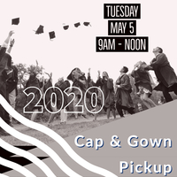 Cap & Gown Pickup on Tuesday