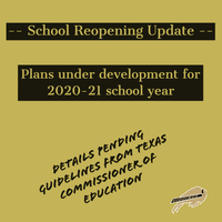 UPDATE ON GISD REOPENING FOR 2020-21 SCHOOL YEAR